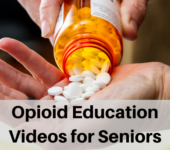 Opioid Education for seniors